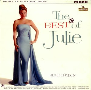 The Best of Julie London, Liberty Records, Inc. 1961 - Mono recording